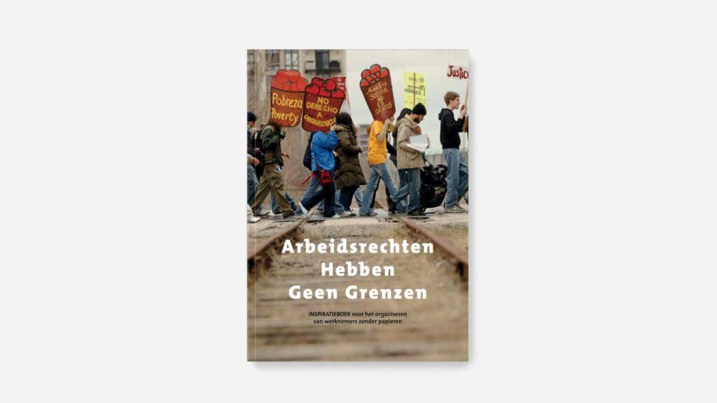 FAIRWORK Belgium - Publicatie - Arbeidsrechten hebben geen grenzen Inpsiratieboek